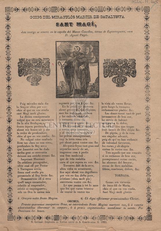 Goigs del miraculós martir de Catalunya, Sant Magí, dita imatge se venera en la capella del Manso Comellas, terme d'Esparraguera, casa de D. Agustí Pagés