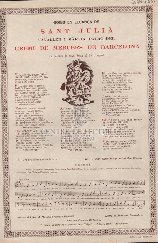 Goigs en lloança de Sant Julià cavaller i màrtir, Patró del GRemi de Mercers de Barcelona, Es celebra la seva Festa el 28 d'Agost