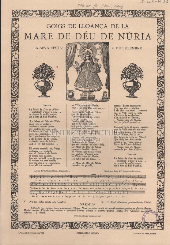 Goigs de lloança de la Mare de Déu de Núria la seva festa: 8 de setembre.