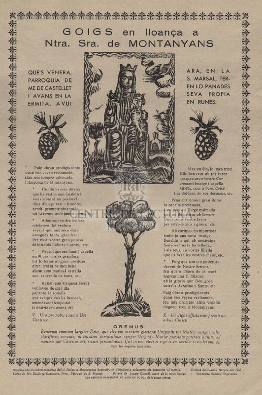 Goigs en lloança de Ntra. Sra. de Montanyans que's venera, ara, en la parroquia de S. Marsal, terme de Castellet en lo Panades i avans en la seva propia ermita, avui en runes.
