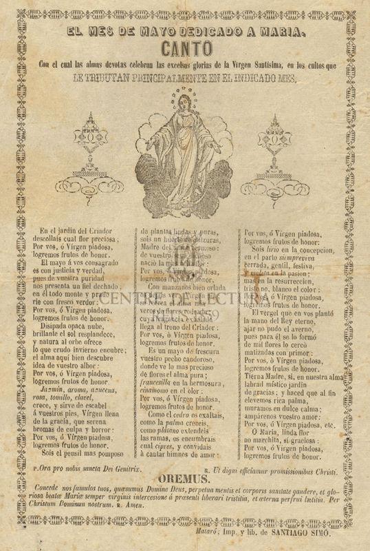 El mes de mayo dedicado a Maria Canto con el cual las almas devotas celebran las excelsas glorias de la Virgen Santísima en los cultos que les tributan principalmente en el indicado mes