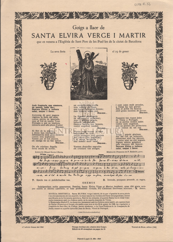 Goigs a llaor de Santa Elvira verge i martir que es venera a l'Església de Sant Pere de les Puel·les de la ciutat de Barcelona. La seva festa el 25 de gener.