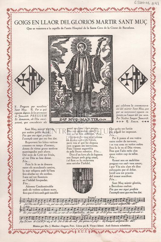 Goigs en llaor del glorios martir Sant Muç que es venerava a la capella de l'antic Hospital de la Santa Creu de la Ciutat de Barcelona