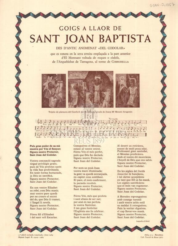 """Goigs a llaor de Sant Joan Baptista des d'antic anomenat """"del Codolar"""" que es venera en la seva ermita emplaçada a la part anterior d'El Montsant voltada de roques o còdols, de l'Arquebisbat de Tarragona, al terme de Cornudella"""