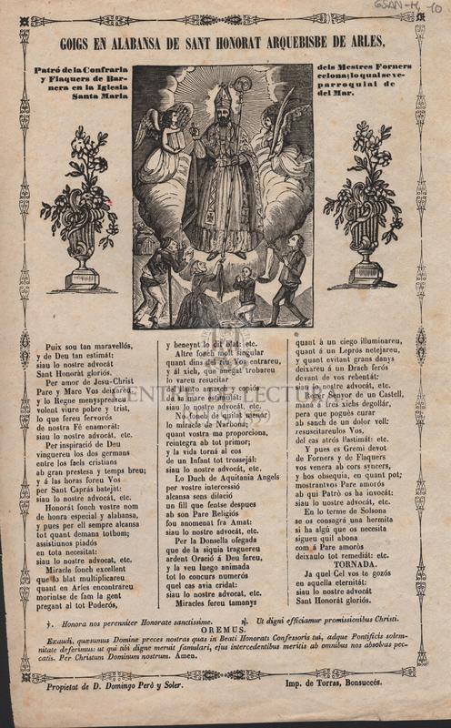 Goigs en alabansa de Sant Honorat arquebisbe de Arles. Patró de la Confraria dels Mestres Forners y Flaquers de Barcelona; lo qual se venera en la Iglesia parroquial de Santa Maria del Mar.