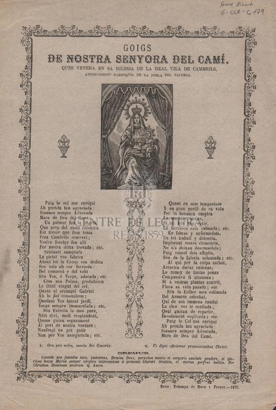 Goigs de Nostra Senyora del Camí. Ques venera en sa iglesia de la Real Vila de Cambrils, antiguament parroquia de la Pobla de Taudell.