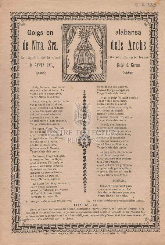 Goigs en alabansa de Ntra. Sra. dels Archs, la capella de la qual está situada en lo terme de Santa Pau Bisbat de Gerona
