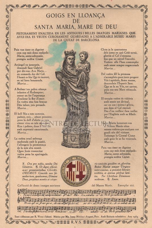 Goigs en lloança de Santa Maria, Mare de Déu, pietosament enaltida en les antigues i belles imatges marianes que avui dia es veuen curosament guardades a l'admirable Muesu Mares de la Ciutat de Barcelona.