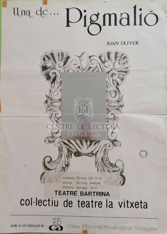 Una de... Pigmalió, Joan Oliver. Col·lectiu de Teatre La Vitxeta