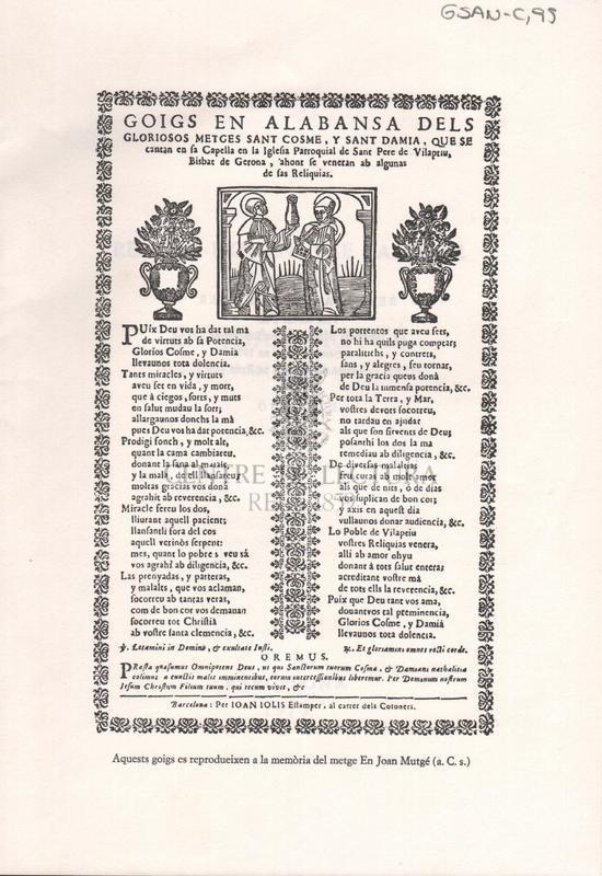 Goigs en alabansa dels gloriosos metges Sant Cosme, y Sant Damià, que se cantan en la Capella en la Iglesia parroquial de Sant Pere de Vilapriu, Bisbat de Gerona, ahon se veneran ab algunas de las Reliquias