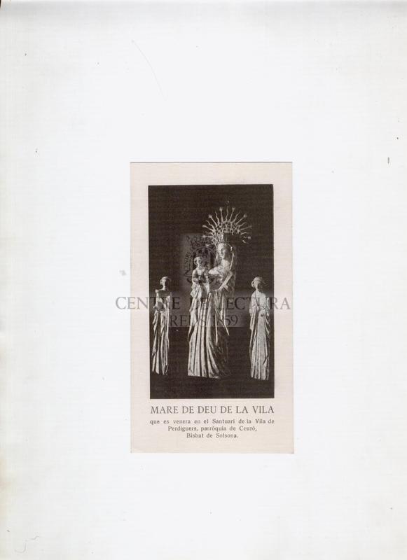 Mare de Déu de la Vila que es venera en el Santuari de la Vila de Perdiguers, parròquia de Ceuró, Bisbat de Solsona