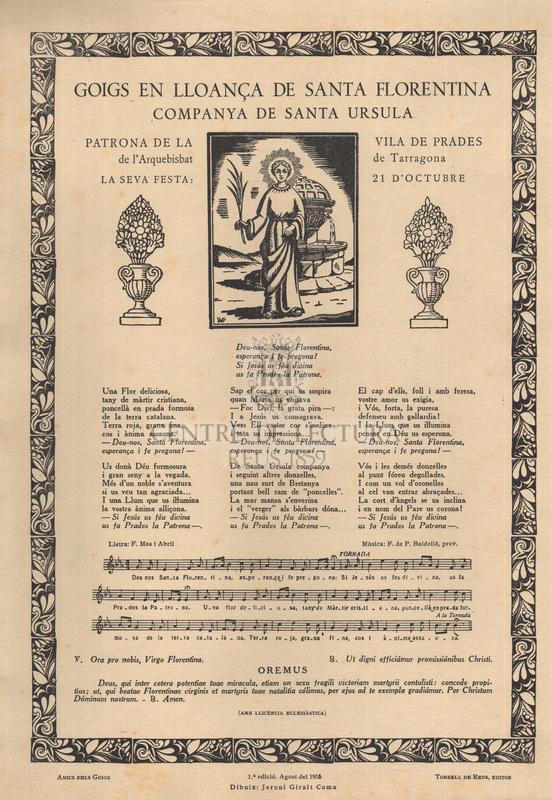 Goigs en lloança de santa Florentina companya de Santa Ursula, patrona de la vila de Prades de l'Arquebisbat de Tarragona, La seva festa: 21 d'octubre