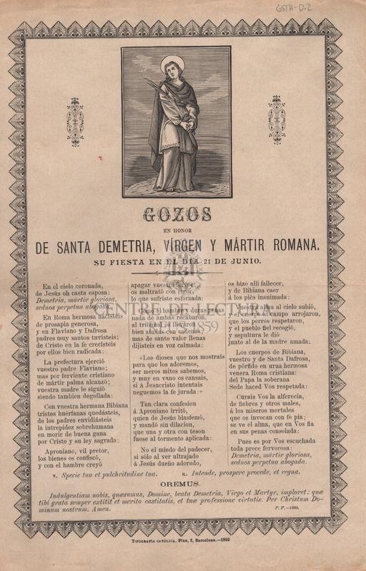 Gozos en honor de Santa Demetria, vírgen y mártir romana. Su fiesta en el dia 21 de junio.