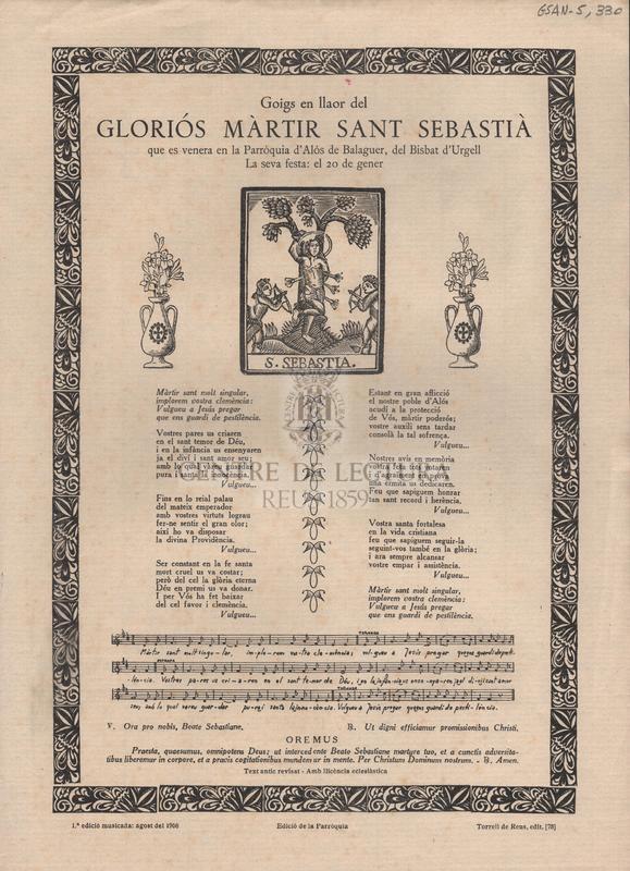 Goigs a llaor del gloriós màrtir Sant Sebastià que es venera en la Parròquia d'Alós de Balaguer, del Bisbat d'Urgell. La seva festa: el 20 de gener