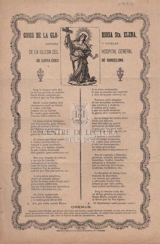 Goigs de la gloriosa Sta. Elena, patrona y tutelar de la iglesia del Hospital General de Santa Creu de Barcelona.