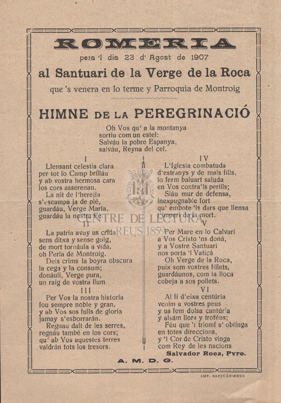 Romeria pera'l dia 23 d'agost de 1907 al Santuari de la Verge de la Roca que's venera en lo terme y Parroquia de Montroig. Himne de la peregrinació