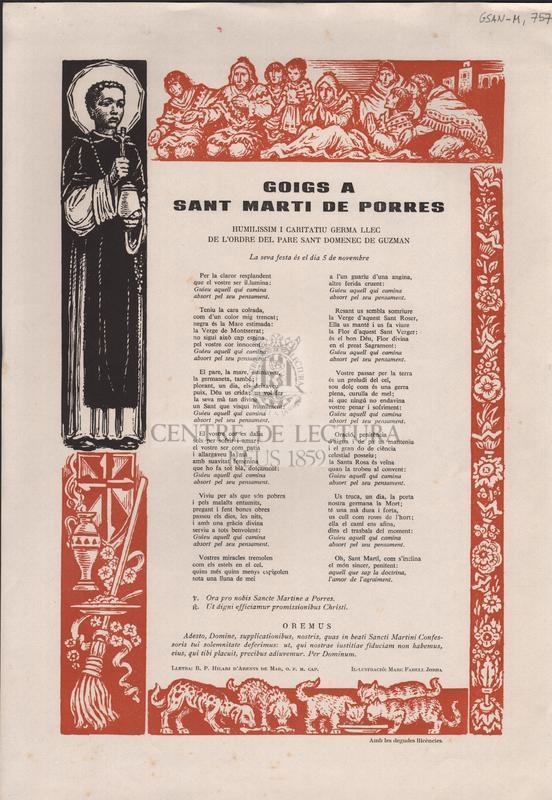 Goigs a Sant Marti de Porres. Humilissim i caritatiu germa llec de l'ordre del Pare Sant Domenec de Guzman. La seva festa és el dia 5 de novembre