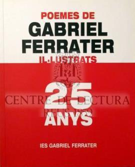 25 poemes de Gabriel Ferrater il·lustrats: 25 anys