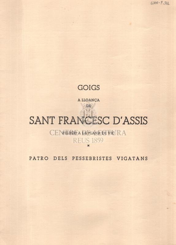 Goigs a lloança de Sant Francesc d'Assís, pelegrí a la Plana de Vic, patró dels pessebristes vigatans