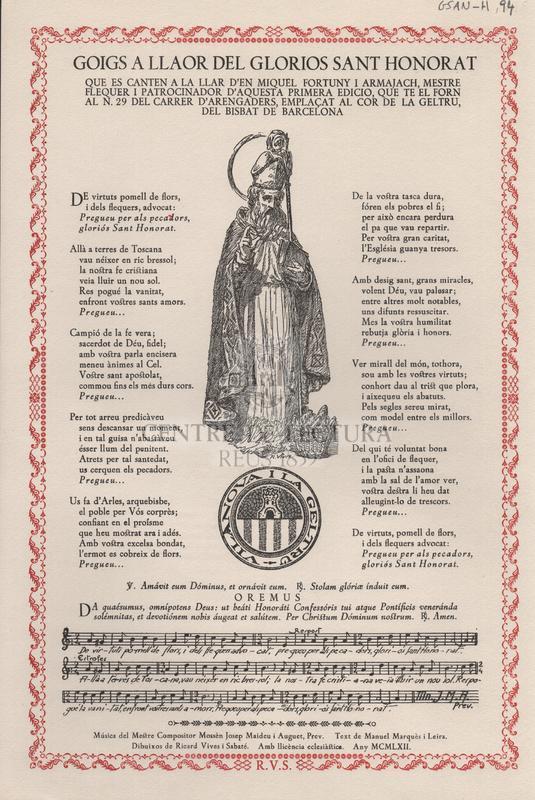 Goigs a llaor del glorios Sant Honorat que es canten a la llar d'en Miquel Fortuny i Armajach, mestre flequer i patrocinador d'aquesta primera edició, que té el forn al N. 29 del carrer d'Arrengaders, emplaçat al cor de la Geltru, del Bisbat de Barcelona