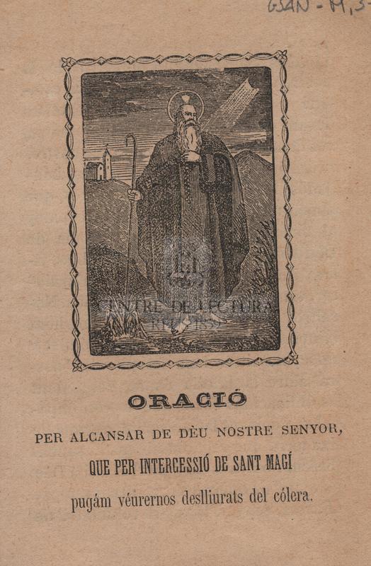 Oració per alcansar de Deu Nostre Senyor, que per intercessió de Sant Magí pugám véurernos deslliurats del cólera