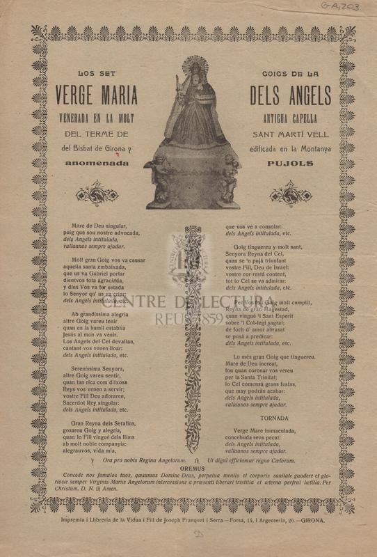 Los set goigs de la Verge Maria dels Àngels venerada en la molt antigua capella del terme de Sant Martí Vell del Bisbat de Girona y edificada en la Montanaya anomenada Pujols