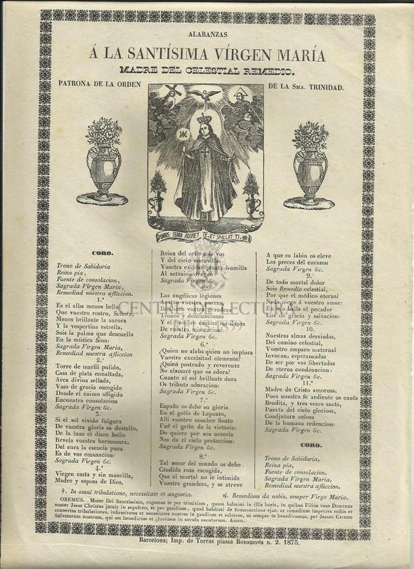 Alabanzas á la Santísima Vírgen María Madre del Celestial Remedio. Patrona de la Orden de la Sma. Trinidad