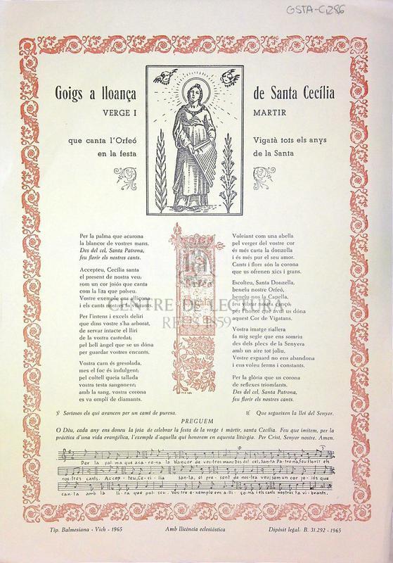 Goigs a lloança de Santa Cecília verge i martir que canta l'Orfeó vigatà rtots els anys en la festa de la Santa