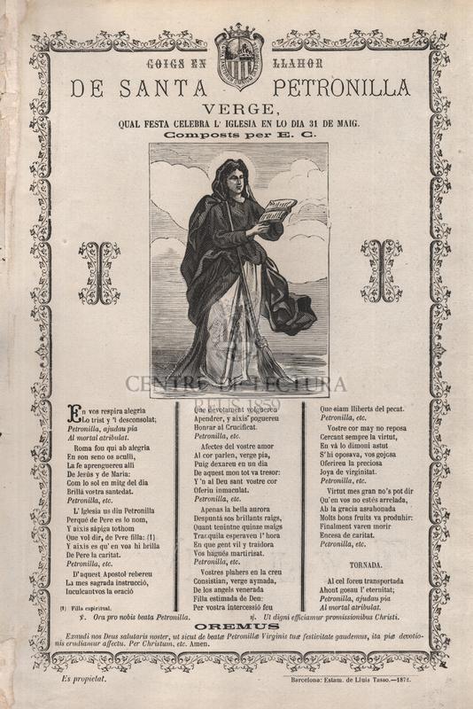 Goigs en llahor de santa Petronilla verge, qual festa celebra l'iglesia en lo dia 31 de maig