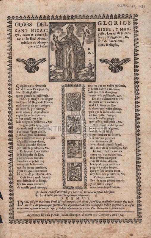 Gloigs del glorios Sant Nicasi bisbe, y martyr, advocat contra la pestre. Los quals se cantan en lo Real Monastyr de Religiosas Dominicas de Montesion de Barcelona, que està la sua santa Reliquia
