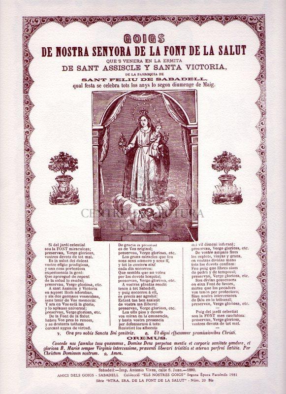 Goigs de Nostra Senyora de la Font de la salut que's venera en la ermita de Sant Assicle y Santa Victoria, de la Parroquia de Sant Feliu de sabadell, qual festa se celbra tots los anys lo segon diumenge de Maig