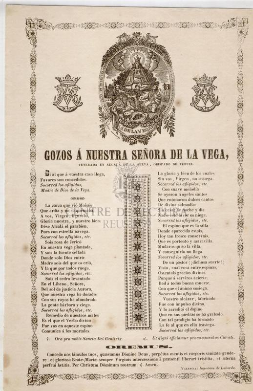 Gozos á Nuestra Señora de la Vega, venerada en Alcalá de la Selva, Obispado de Teruel