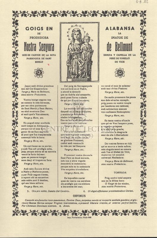 Goigs en alabansa de la prodigiosa imatge de Nostra Senyora de Bellmunt, que es canten en la seva ermita y capella de la Parroquia de Sant Pere de Torelló, Bisbat de Vich