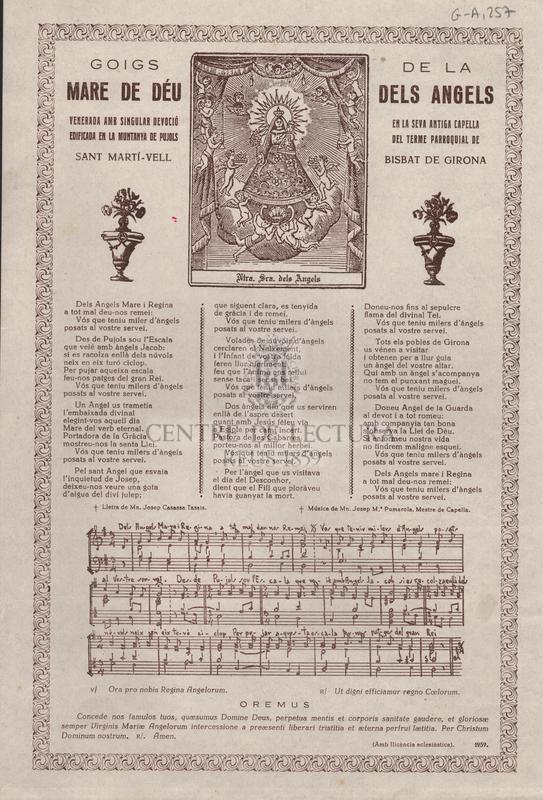Goigs de la Mare de Déu dels Àngels venerada amb singular devoció en la seva antiga capella edificada en la muntanya de Pujols del terme parroquial de Sant Martí-Vell Bisbat de Girona
