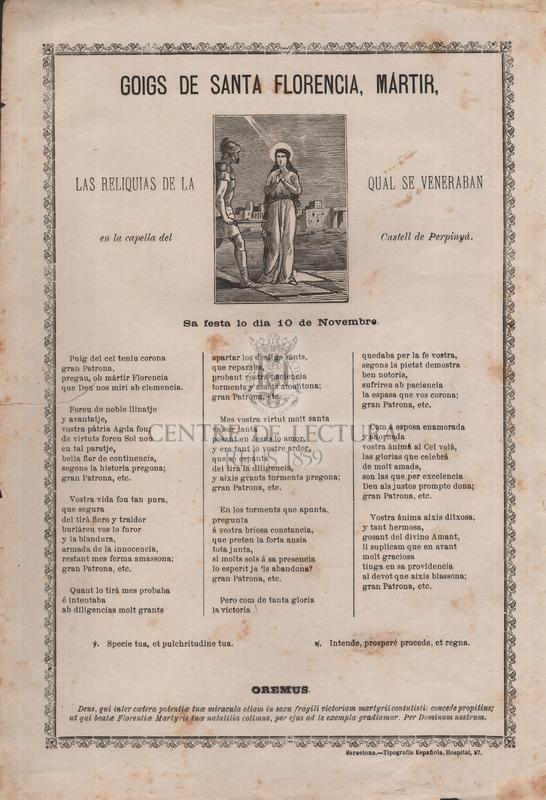 Goigs de santa Florencia, mártir, las reliquias de la qual se veneraban en la capella del Castell de Perpinyá, Sa festa lo dia 10 de Novembre
