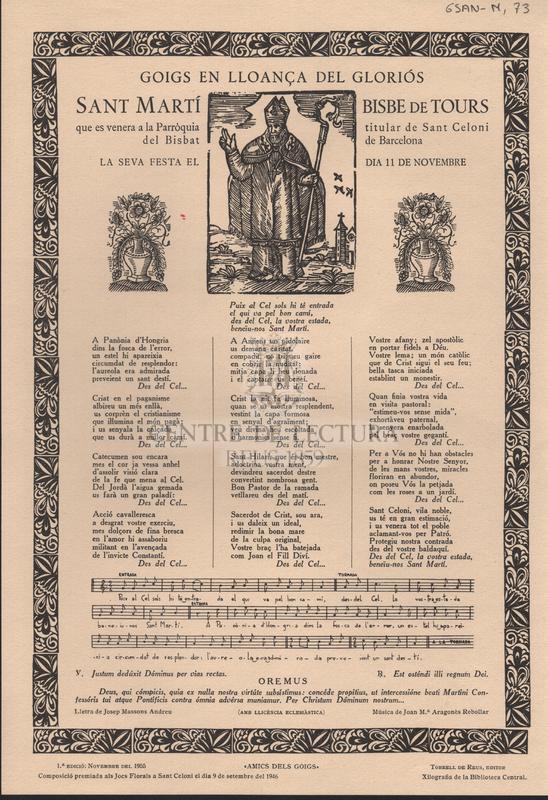 Goigs en lloança del gloriós Sant Martí Bisbe de Tours que es venera a la Parròquia titular de Sant Celoni del Bisbat de Barcelona. La seva festa el dia 11 de Novembre
