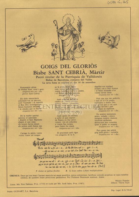 Goigs del gloriòs Bisbe Sant Cebrià, Màrtir Patró titular de la Parròquia de Valldoreix La seva festa es celebra el dia 16 de setembre