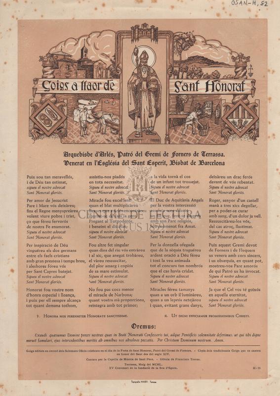 Goigs a llaor de Sant Honorat. Arquebisbe d'Arlés, Patró del Gremi de forners de Terrassa. Venerat en l'Església del Sant Esperit, Bisbat de Barcelona