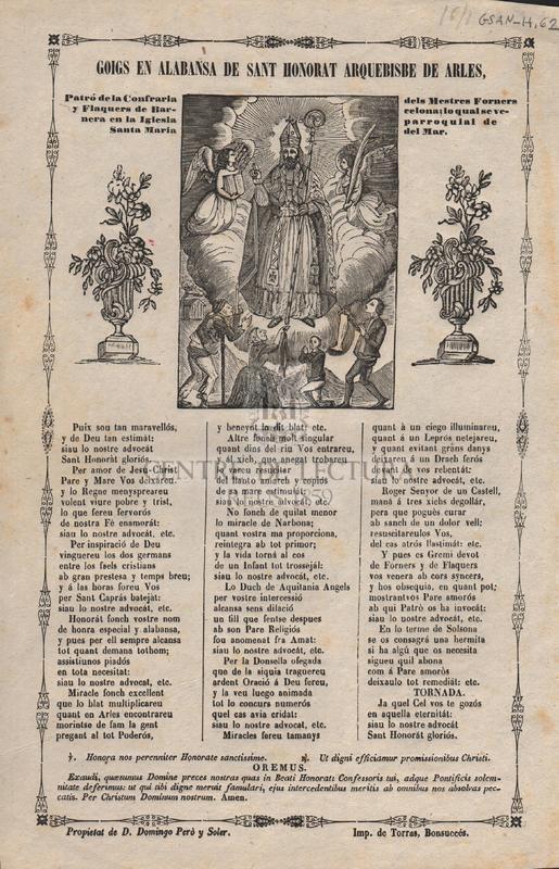 Goigs en alabansa de Sant Honorat Arquebisbe de Arles. Patró de la Confraria dels Mestres Forners y Flaquers de de Barcelona; lo qual se venera en la Iglesia parroquial de Santa Maria del Mar