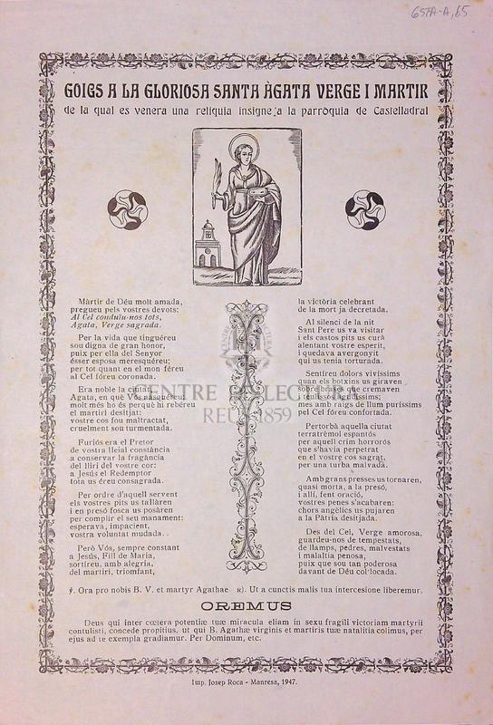 Goigs a la gloriosa Santa Àgata verge i martir de la qual es venera una reliquia a la parroquia de Castelladral