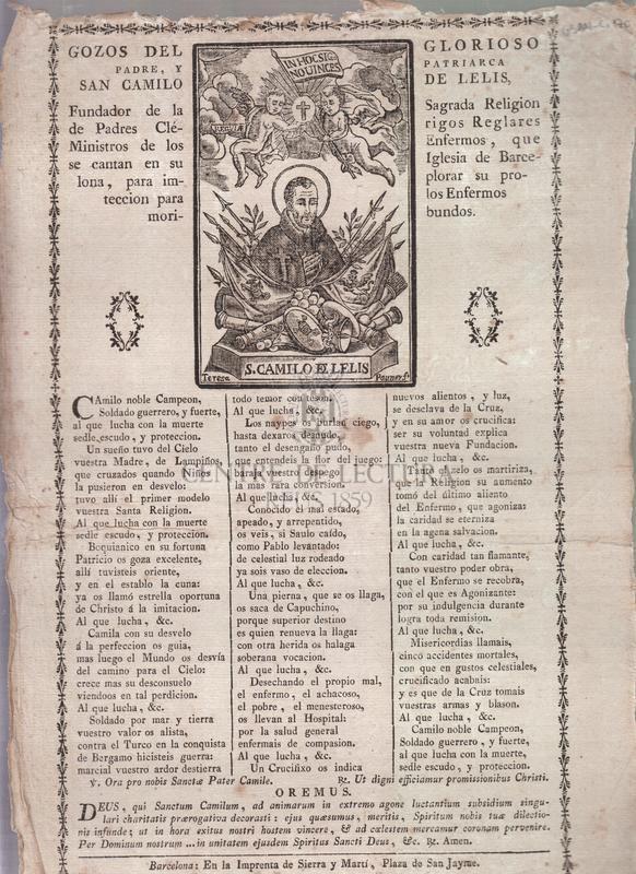 Gozos del glorioso padre, y patriarca San Camilo de Lelis, Fundador de la Sagrada Religion de Padres Clérigos Reglares Ministros de los Enfermos, que se cantan en su Iglesia de Barcelona, para implorar su proteccion para los Enfermos moribundos