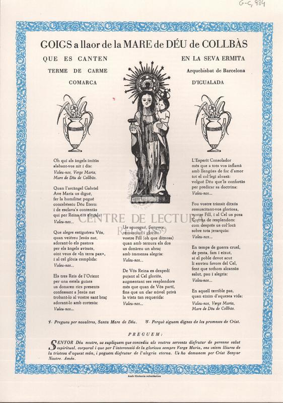 Goigs a llaor de la Mare de Déu de Collbàs que es canten en la seva ermita terme de Carme - Arquebisbat de Barcelona - Comarca d'Igualada.