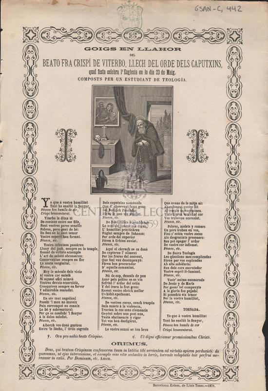 Goigs en llahor del beato fra Crispí de Vierbo, llech del ordre dels caputxins, qual festa celebra l'Esglesia en lo dia 23 de Maig. Composts per un estudiant de Teología