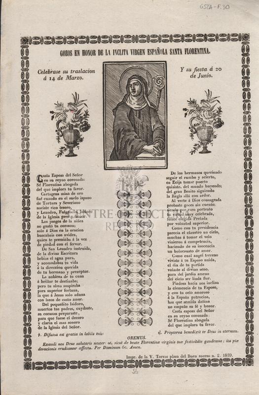Gozos en honor de la inclita virgen española Santa Florentina. Celebrase su traslación á 14 de Marzo. Y su fiesta á 20 de Junio.