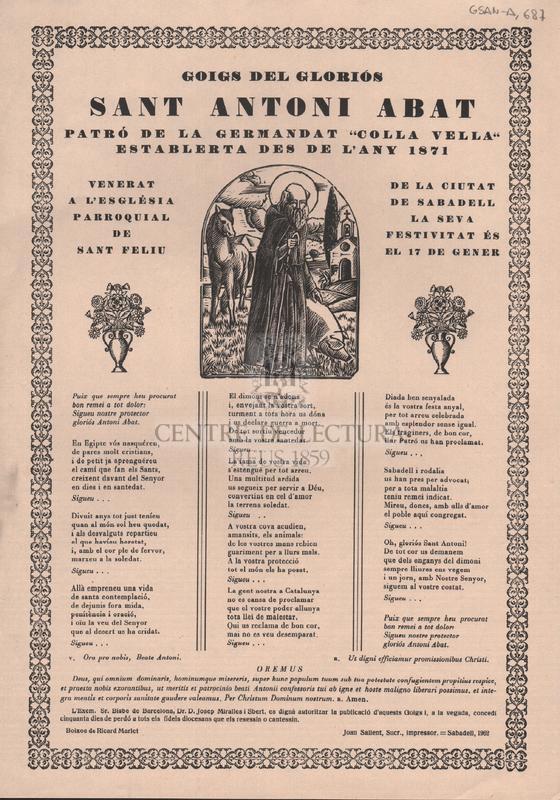 """Goigs del gloriós Sant Antoni Abat patró de la Germandat """"Colla Vella"""" establerta des de l'any 1871 venerat a l'església parroquial de Sant Feliu de la ciutat de Sabadell. La seva festa és el 17 de gener."""