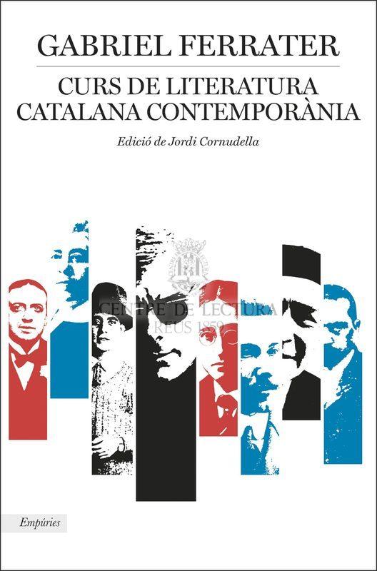Curs de literatura catalana contemporània: conferències a la Universitat de Barcelona (1965-66 i 1967)