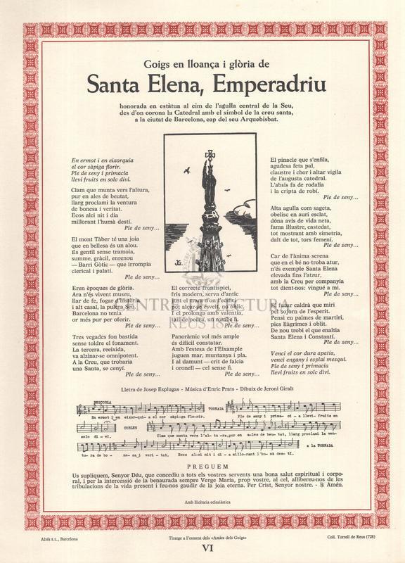 Goigs en lloança i glòria de Santa Elena, Emperadriu, honorada en estàtua al cim de l'agulla central de la Seu, des d¡on corona la Catedral amb el símbol de la creu santa, a la ciutat de Barcelona, cap del seu Arquebisbat
