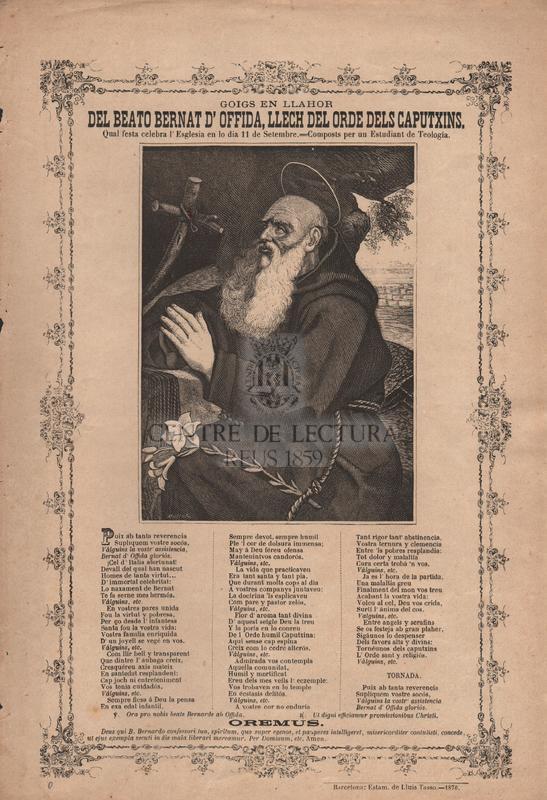Goigs en llahor del Beato d'Offida, Llech del Orde dels Caputxins. Qual festa celebra l'ESglesia en lo dia 11 de Setembre. Compostos per un Estudiant de Teología
