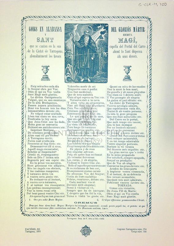 Goigs en alabansa del gloriós mártir y ermitá Sant Magí, que se cantan en la sua capella del Portal del Carro de la ciutat de Tarragona, ahont lo Sant dispensa abundanment los favors als seus devots