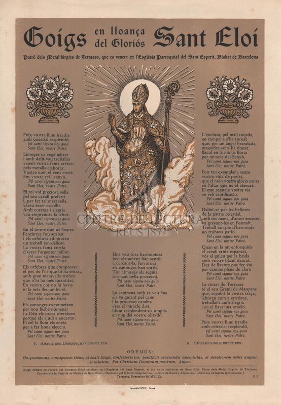 Goigs en lloança del gloriós Sant Eloi, patró dels metal·lúrgics de Terrassa, que es venera en l'Església Parroquial del Sant Esperit, Bisbat de Barcelona